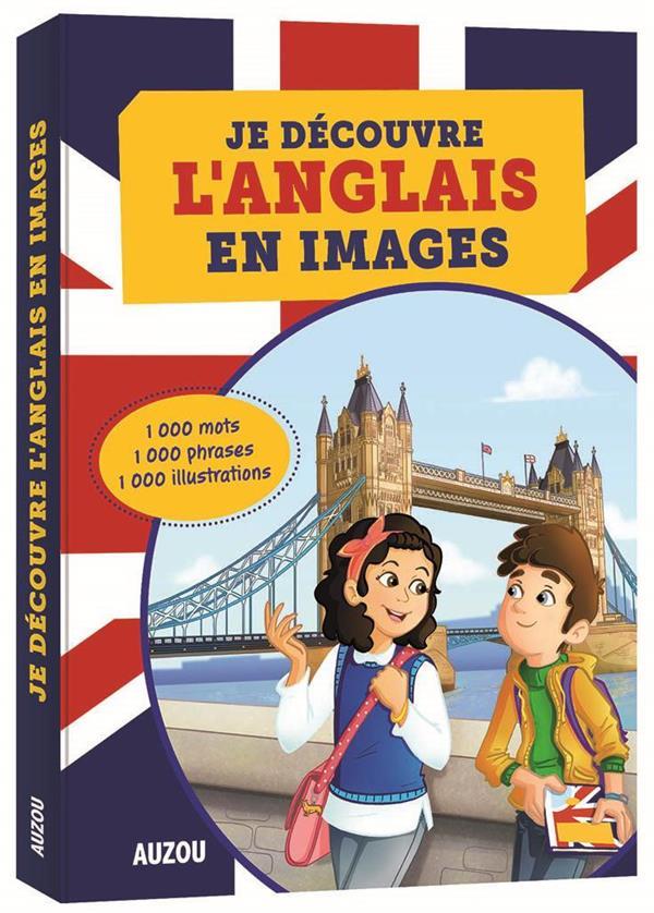 JE DECOUVRE L'ANGLAIS EN IMAGES 2016