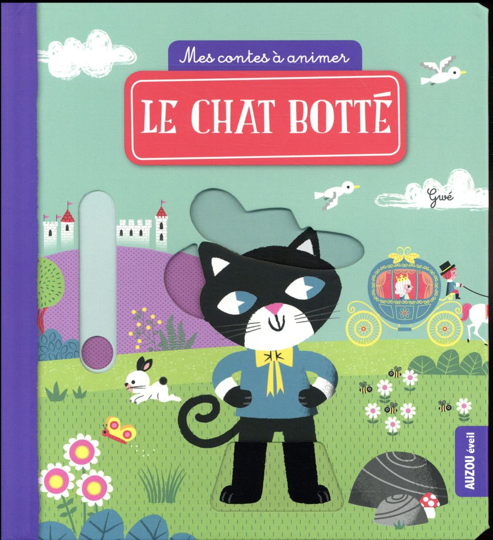 LE CHAT BOTTE (COLL. MES CONTES A ANIMER)