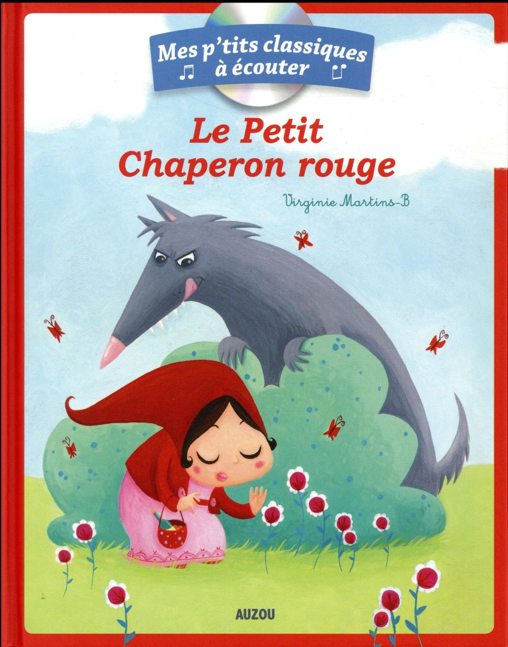 LE PETIT CHAPERON ROUGE + CD