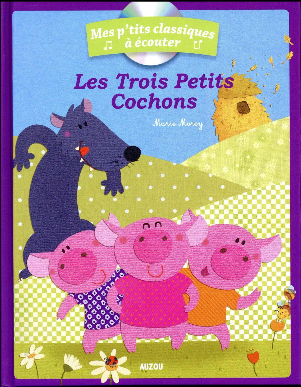 LES TROIS PETITS COCHONS + CD