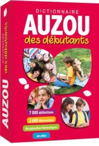 DICTIONNAIRE AUZOU DES DEBUTANTS- NOUVELLE EDITION