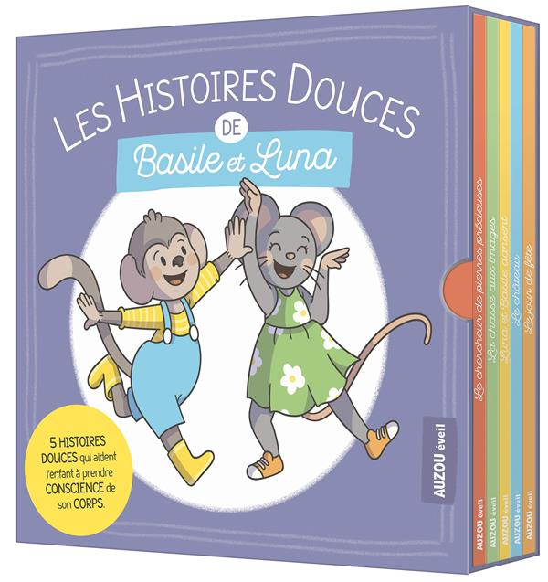 LES HISTOIRES DOUCES DE BASILE ET LUNA - 5 HISTOIRES DOUCES QUI AIDENT L'ENFANT A PRENDRE CONSCIENCE