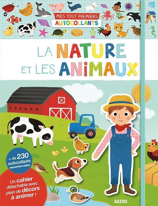 MES TOUT PREMIERS AUTOCOLLANTS - LA NATURE ET LES ANIMAUX (NE) - 230 AUTOCOLLANTS REPOSITIONNABLES