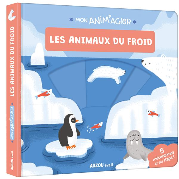 MON ANIM'AGIER - LES ANIMAUX DU FROID