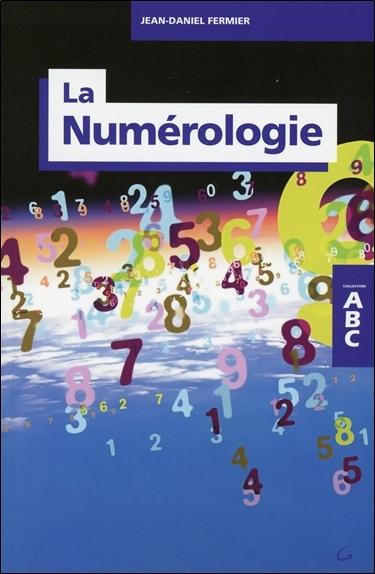 LA NUMEROLOGIE - ABC
