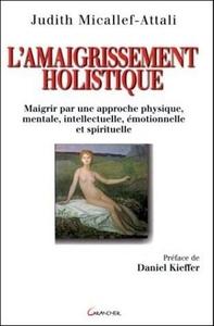 L'AMAIGRISSEMENT HOLISTIQUE