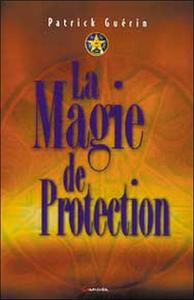 MAGIE DE PROTECTION