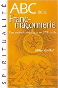 ABC DE LA FRANC-MACONNERIE
