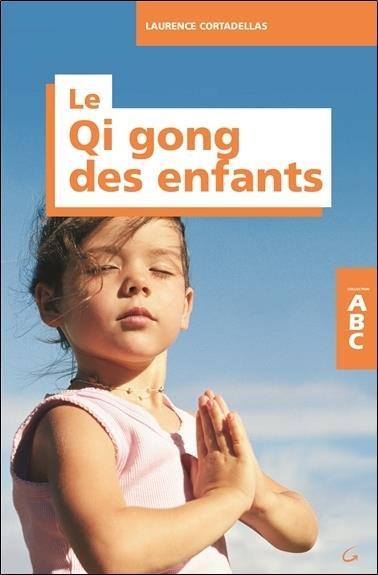 ABC DU QI GONG DES ENFANTS