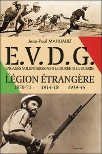 E.V.D.G. - ENGAGES VOLONTAIRES POUR LA DUREE DE LA GUERRE