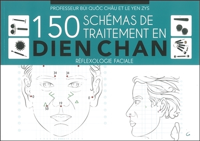 150 SCHEMAS DE TRAITEMENT EN DIEN CHAN - REFLEXOLOGIE FACIALE