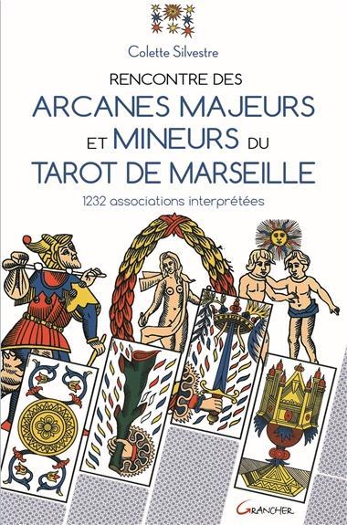 RENCONTRE DES ARCANES MAJEURS ET MINEURS DU TAROT DE MARSEILLE - 1232 ASSOCIATIONS INTERPRETEES