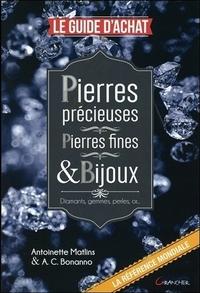 PIERRES PRECIEUSES - PIERRES FINES & BIJOUX - LE GUIDE D'ACHAT