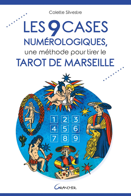 LES 9 CASES NUMEROLOGIQUES, UNE METHODE POUR TIRER LE TAROT DE MARSEILLE