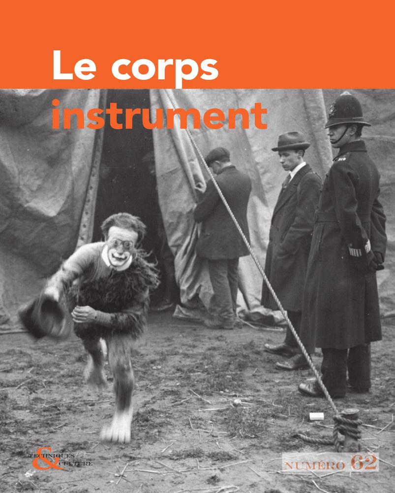 TECHNIQUES & CULTURE, N  62. LE CORPS INSTRUMENT
