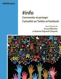 #INFO. PARTAGER ET COMMENTER L'INFO SUR LES RESEAUX SOCIONUMERIQUES