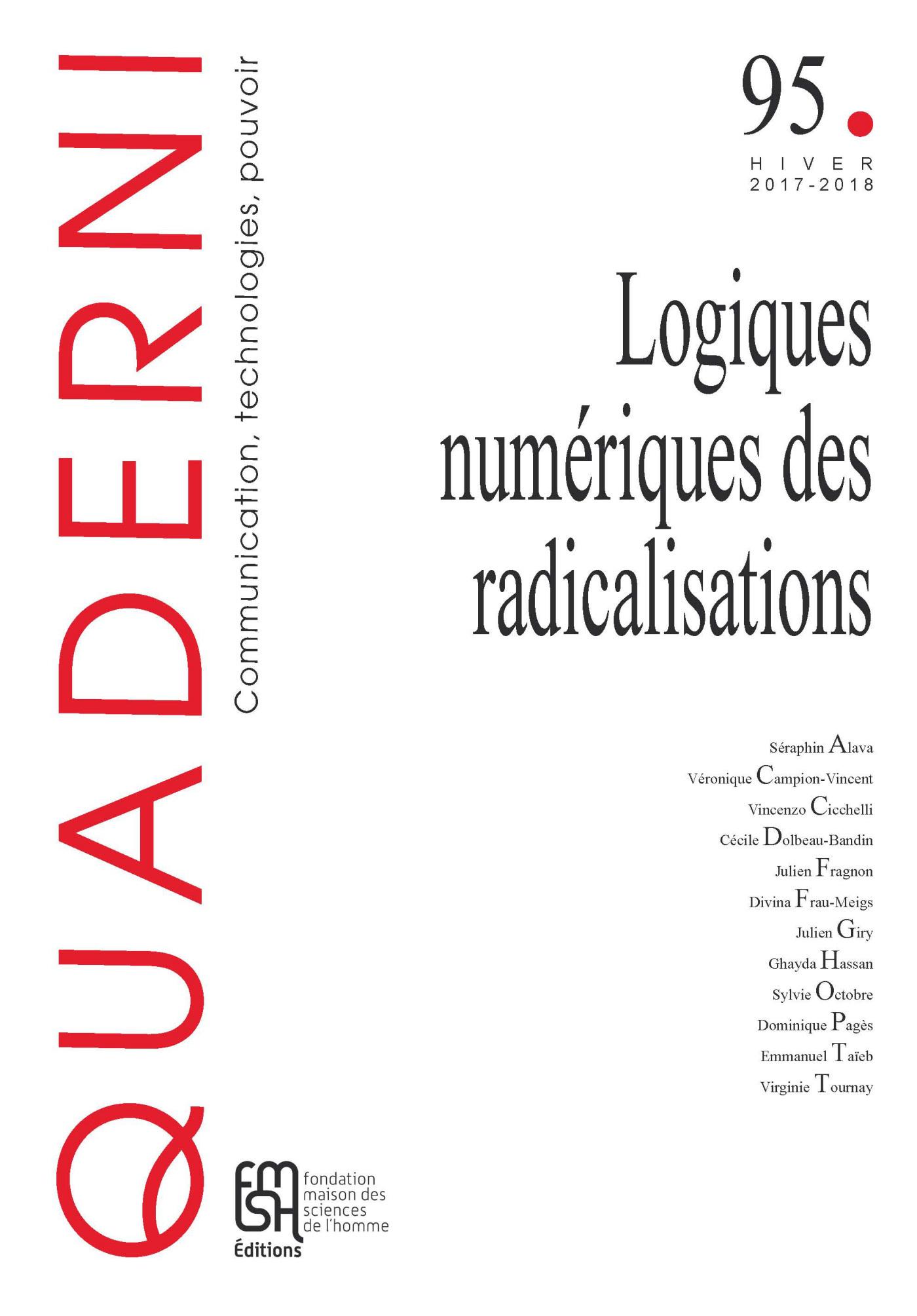 QUADERNI, N  95/2018. LES NOUVELLES TECHNOLOGIES DE LA RADICALISATION