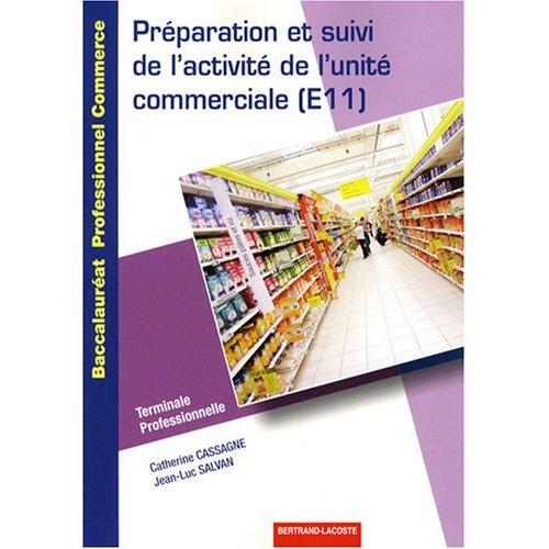 PREPARATION ET SUIVI ACTIVITE UNITE COMMERCIALE TERM PRO BAC PRO COMMERC