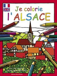 JE COLORIE L'ALSACE (CS7711)