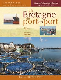BRETAGNE, DE PORT EN PORT (ID)