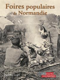 FOIRES POPULAIRES DE NORMANDIE