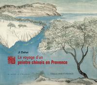 VOYAGE D'UN PEINTRE CHINOIS EN PROVENCE
