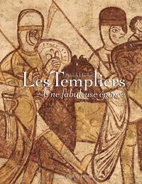 TEMPLIERS (LES),UNE FABULEUSE EPOPEE