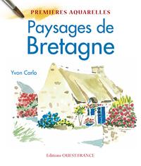 PAYSAGES DE BRETAGNE:PREMIERES AQUARELLE