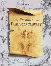 DESSINER L'UNIVERS FANTASY