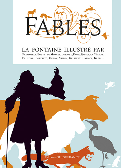 FABLES, LA FONTAINE ILLUSTRE PAR...