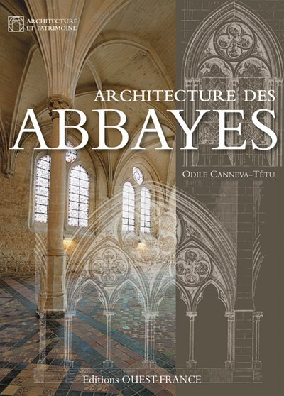 ARCHITECTURE DES ABBAYES