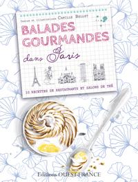 BALADES GOURMANDES DANS PARIS