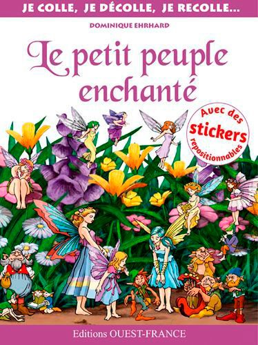 COLLE-DECOLLE : PETIT PEUPLE ENCHANTE