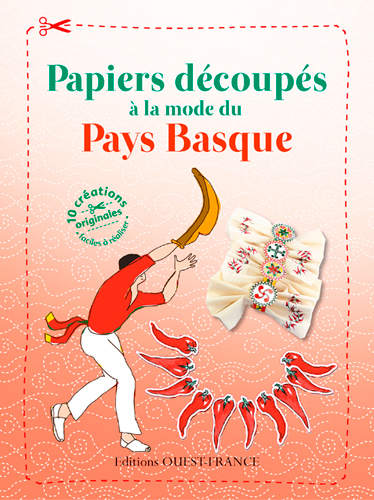 PAPIERS DECOUPES A LA MODE DU PAYS BASQUE