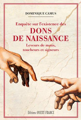 ENQUETE SUR L'EXISTENCE DES DONS DE NAISSANCE