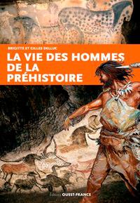 VIE DES HOMMES DE LA PREHISTOIRE