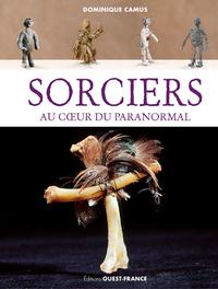 SORCIERS AU COEUR DU PARANORMAL