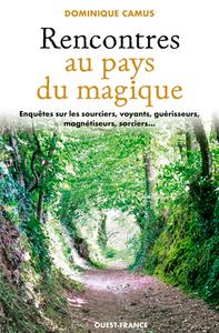 RENCONTRES AU PAYS DU MAGIQUE