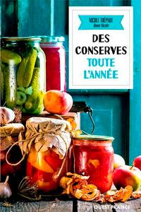 CONSERVES TOUTES L'ANNEE (BROCHE)