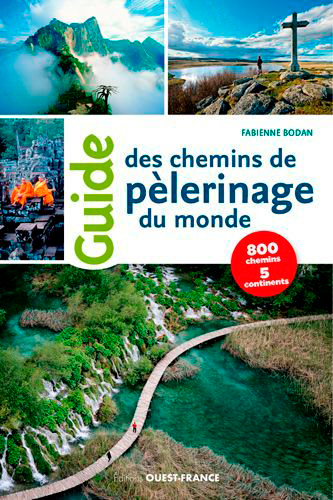 GUIDE DES CHEMINS DE PELERINAGES DU MONDE