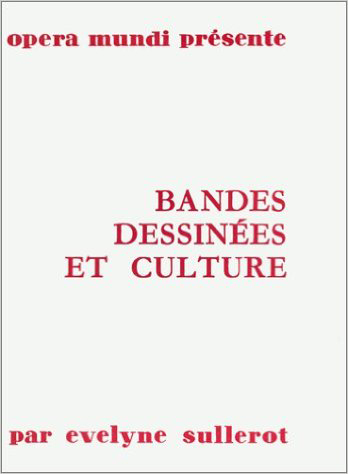 BANDES DESSINEES ET CULTURE