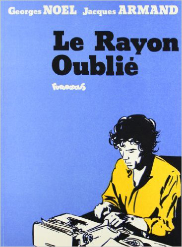 LE RAYON OUBLIE