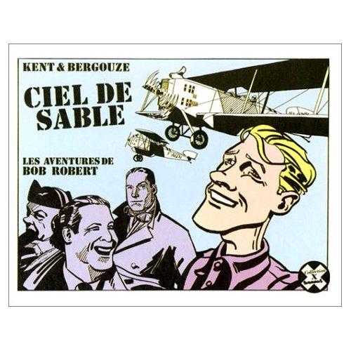CIEL DE SABLE(LES AVENTURES DE BOB ROBERT)