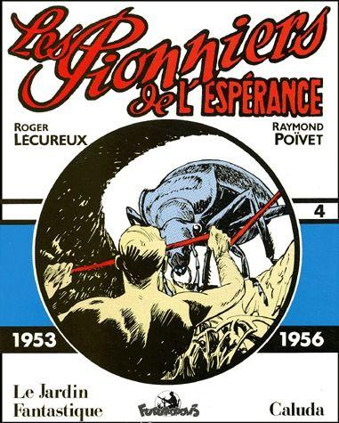 LES PIONNIERS DE L'ESPERANCE  (1953-1956)(1953-1956) VOLUME 4