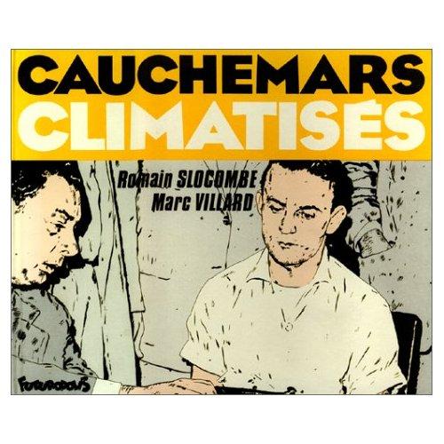CAUCHEMARS CLIMATISES