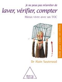 JE NE PEUX PAS M'ARRETER DE LAVER, VERIFIER, COMPTER