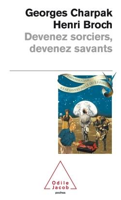 DEVENEZ SORCIERS, DEVENEZ SAVANTS