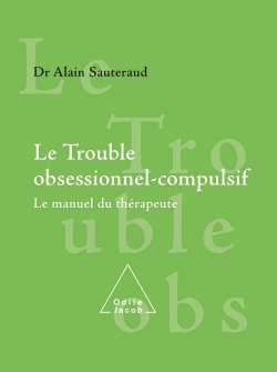LE TROUBLE OBSESSIONNEL COMPULSIF