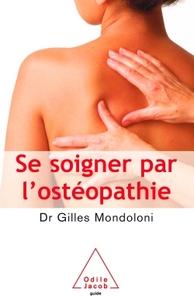 SE SOIGNER PAR L'OSTEOPATHIE