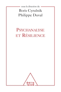 PSYCHANALYSE ET RESILIENCE